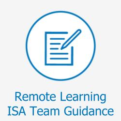 ISA Team Guidance for Remote Learning