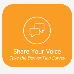 Share You Voice Take the Denver Plan Survey